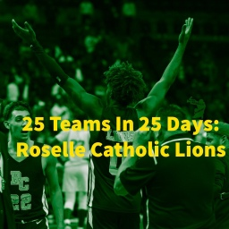 25 Teams in 25 Days: Roselle Catholic Lions