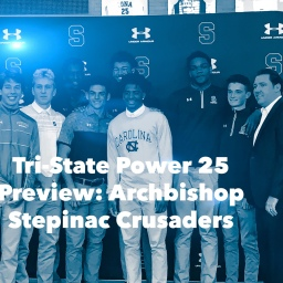 Tri-State Power 25 Season Preview: Archbishop Stepinac Crusaders